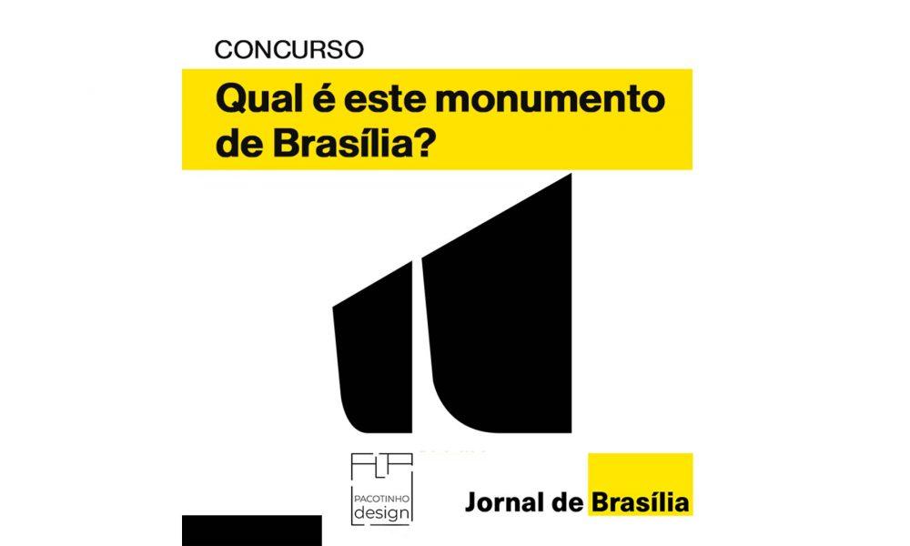 "Concurso cultural ""Qual é este monumento de Brasília"""