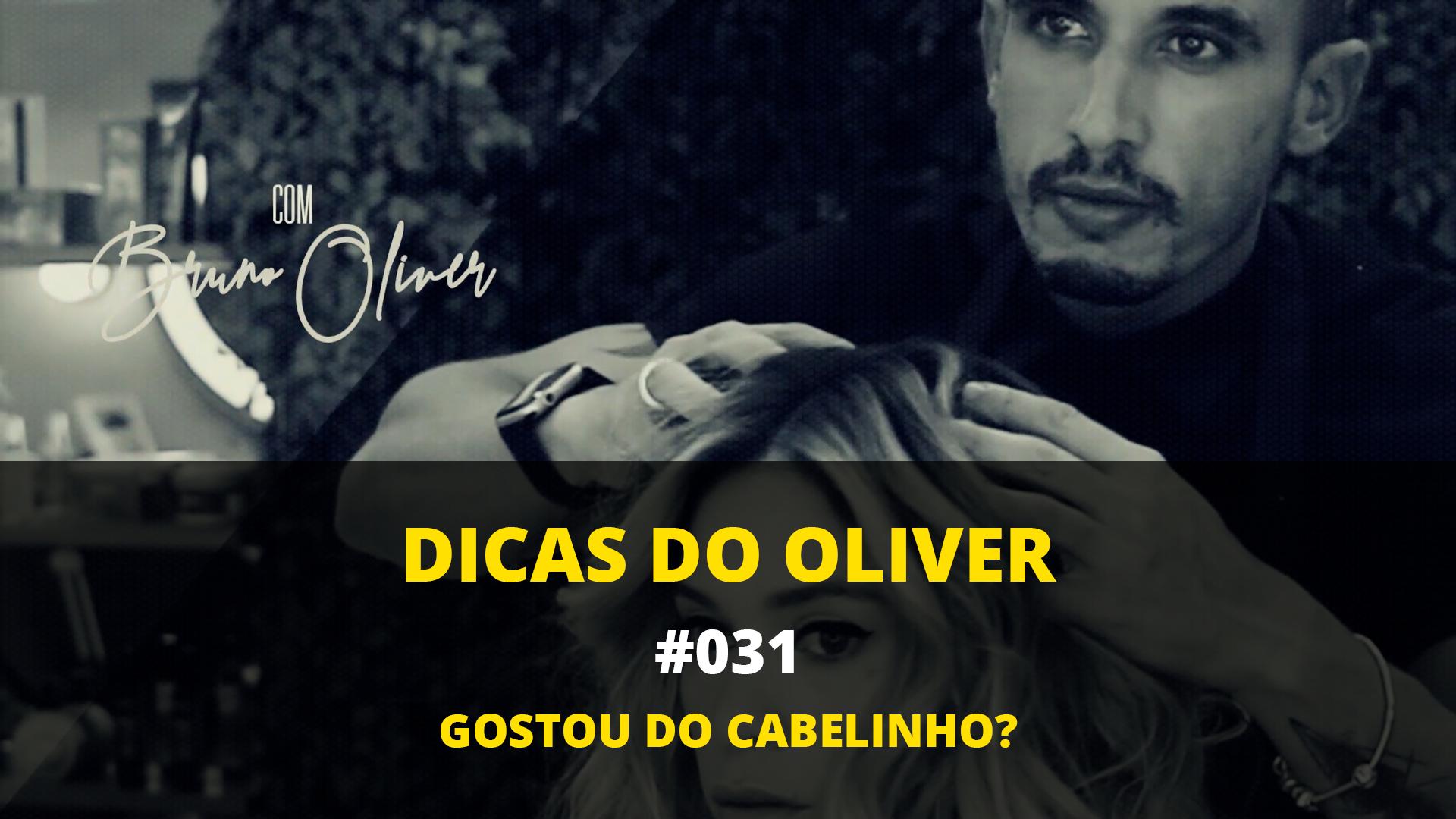 Dicas do Oliver 031