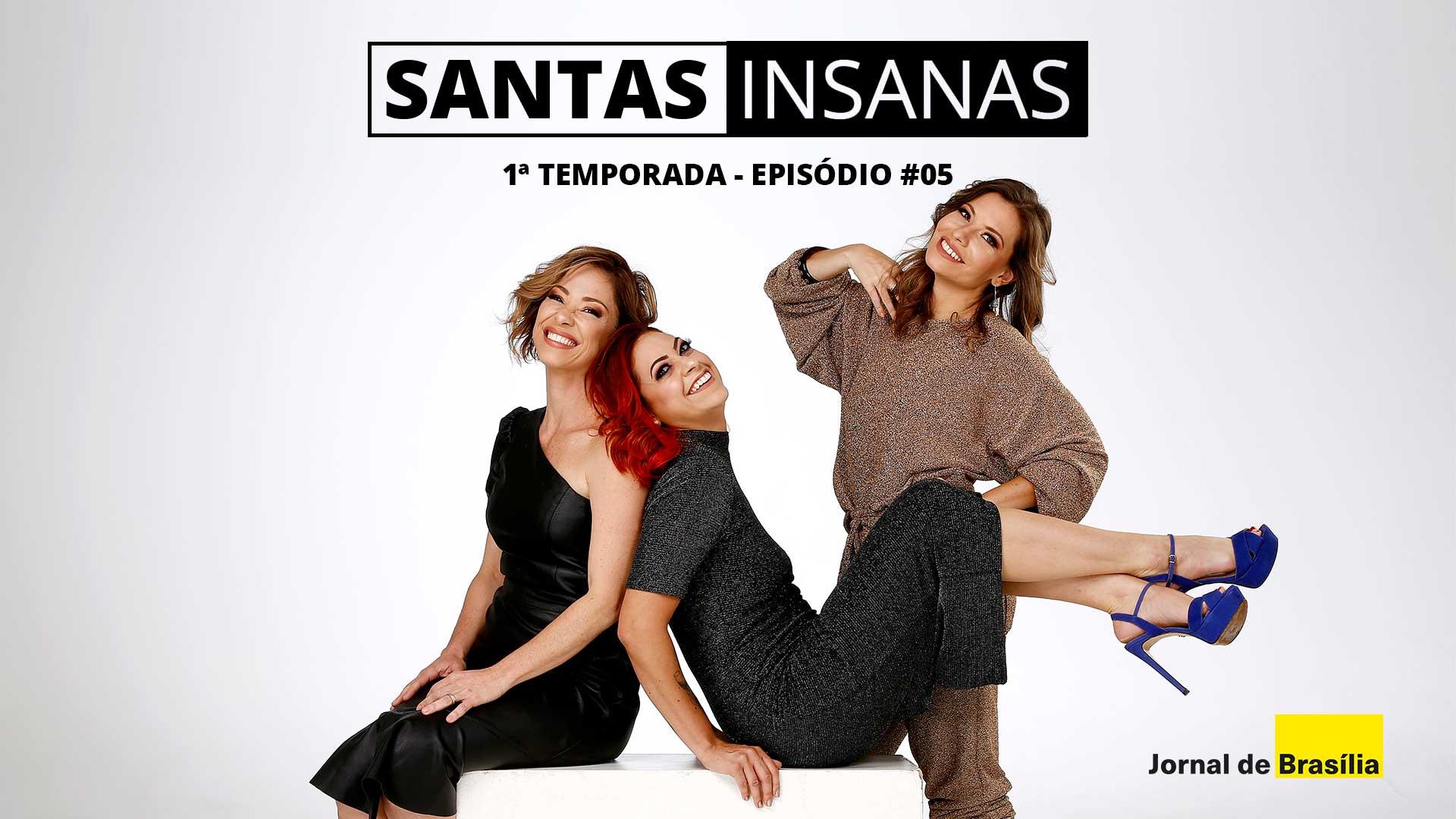Santas Insanas - 1ª Temporada - Episódio #05