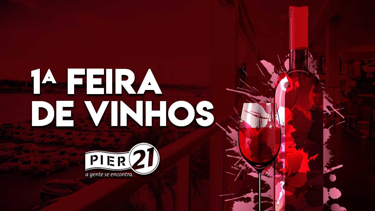 Shopping Pier 21 recebe 1ª Feira de Vinhos